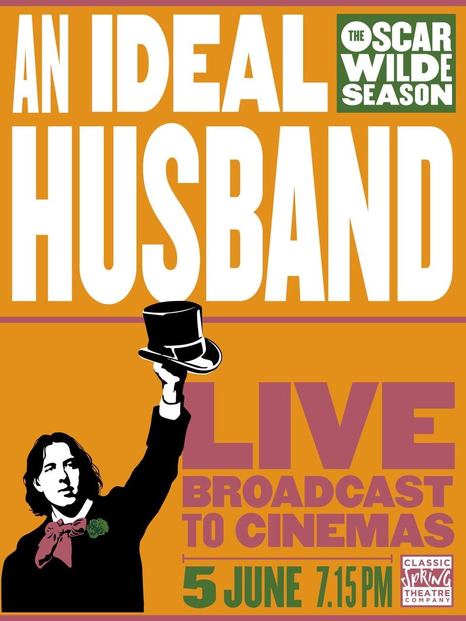 Oscar Wilde Season Live: An Ideal Husband
