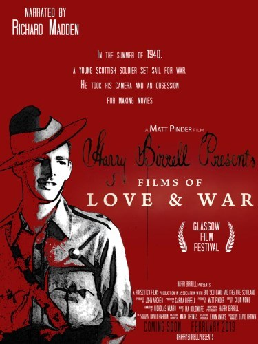 Harry Birrell Presents Films of Love and War + Q&A
